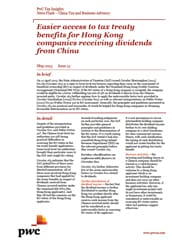 Easier access to tax treaty benefits for Hong Kong companies receiving dividends from China (pdf file, 152KB)